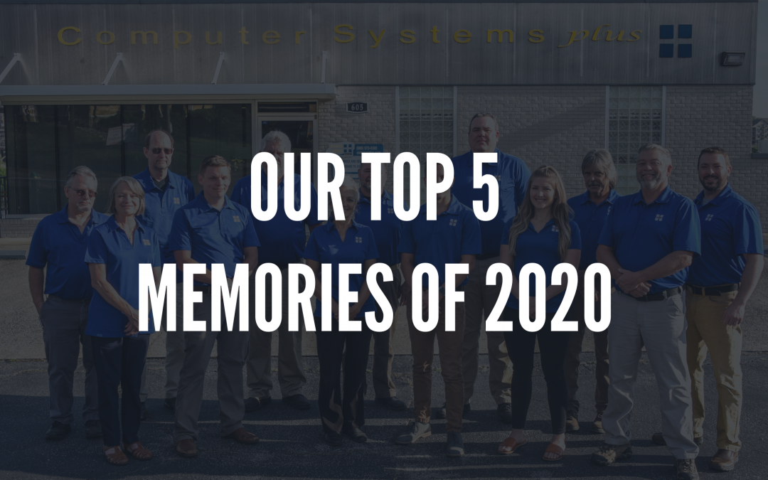 Our Top 5 Memories of 2020